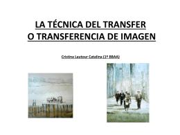 LA TÉCNICA DEL TRANSFER O