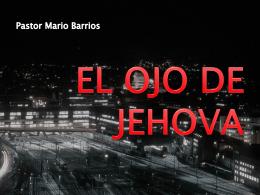 EL OJO DE JEHOVA - Iglesia Shekina