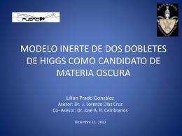 MATERIA OSCURA Y EL SECTOR DE HIGGS Primer Avance
