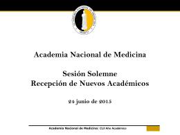 Presentación Nuevos Académicos - Academia Nacional de Medicina