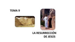 4TO_SEC_Tema 9 Resurreccion de Jesus