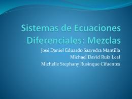 Sistemas de Ecuaciones Diferenciales: Mezclas
