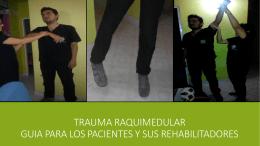 rehabilitación del trauma raquimedular
