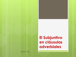 Subjuntivo en clausulas adverbiales