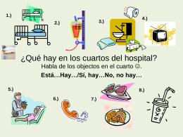 ¿Qué hay en los cuartos del hospital?