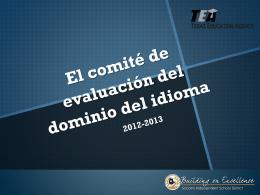 El comité de evaluación del dominio del idioma