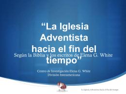 Elena G. White sobre Iglesia hacia el fin del tiempo