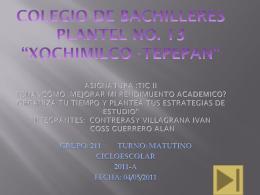 colegio de bachilleres plantel no. 13 *xochimilco -tepepan