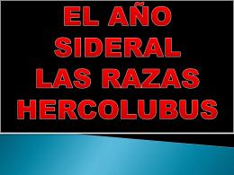 1-EL AÑO SIDERAL LAS RAZAS Y