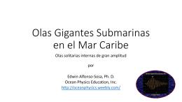 Olas Gigantes Submarinas en el Mar Caribe