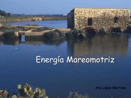 Energía Mareomotriz. Ana - c-naturales