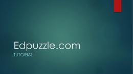 Edpuzzle.com - CLTA-CWLPSummerSeminar2015