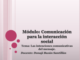 Módulo: Comunicación para la interacción social Tema