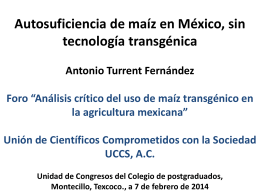 17_Autosuficiencia sin maíz transgénico_Foro CP_2014