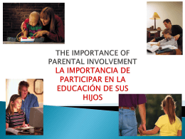 the importance of parental involvement la importancia de participar