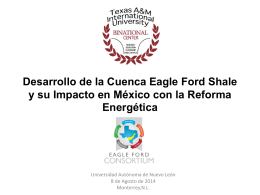 Desarrollo de la Cuenca Eagle Ford Shale y su Impacto en México