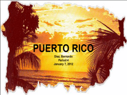 Puerto Rico Diaz, Bernardo Period 4 January 7, 2012