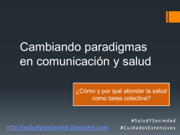 Cambiando paradigmas en comunicación y salud