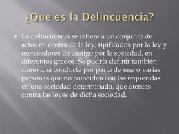 ¿Qué es la Delincuencia?