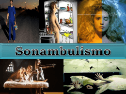 Sonambulismo - psicopatologiaupch