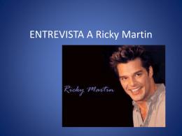 ENTREVISTA A Ricky Martin