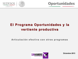 El Programa Oportunidades y la vertiente productiva