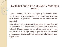 fases del conflicto armado y procesos de paz