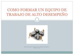 Guillermo Hasbun - COMO FORMAR UN EQUIPO DE TRABAJO DE