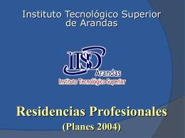 Residencias Profesionales - Instituto Tecnológico Superior de