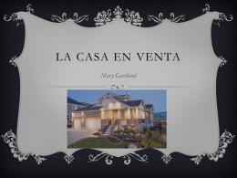 La casa en venta