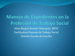 Manejo de Expedientes en la Profesión de Trabajo Social