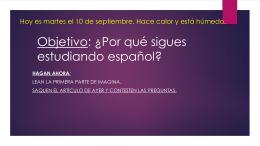 Objetivo: ¿Por qué segues estudiando español?