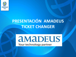 presentación amadeus ticket changer