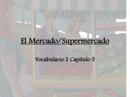 El Mercado/Supermercado