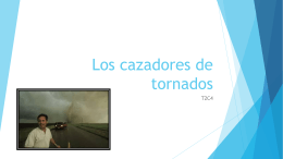 Los cazadores de tornados