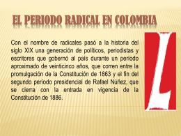 EL PERIODO RADICAL EN COLOMBIA