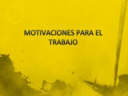 MOTIVACIONES PARA EL TRABAJO