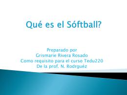 Como se juega el Softball?