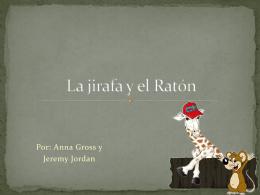 La jirafa y el Ratón