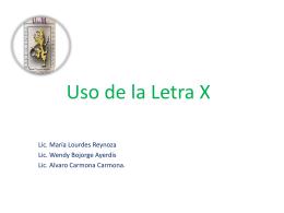 La Letra X - Prof. María de Lourdes Reynoso