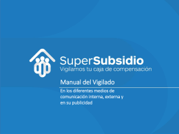 Anexo: Manual Vigilado. - Superintendencia del Subsidio Familiar