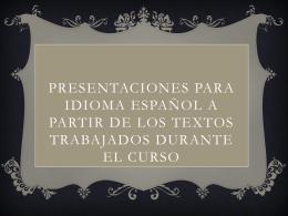 Presentaciones para Idioma español a partir de