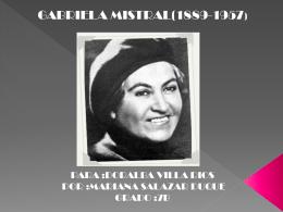 Lucila Godoy, llamada Gabriela Mistral