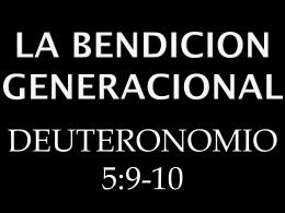 LA BENDICION GENERACIONAL