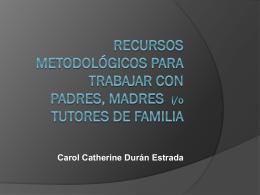 Recursos metodolpgicos para Trabajar con Padres y Madres