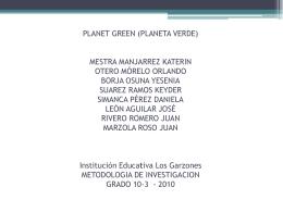 PLANET GREEN (PLANETA VERDE) MESTRA MANJARREZ