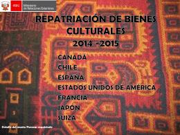 BIENES CULTURALES REPATRIADOS 2014 -2015
