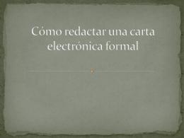 Cómo redactar una carta electrónica formal