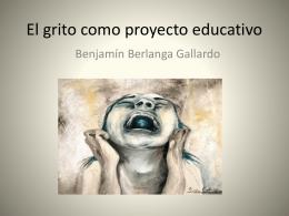 El grito como proyecto educativo PROFR