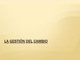 LA GESTIÓN DEL CAMBIO - SDAD-UVM